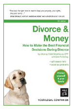 Divorce & Money: How to Make the Best Financial Decisions During Divorce